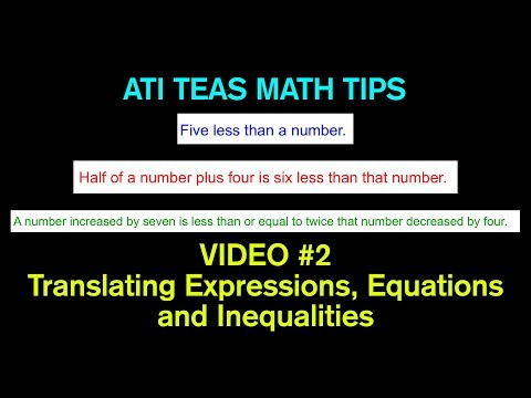 TEAS Math Tips - Video #2: Translating WORDS to Expressions, Equations and Inequalities