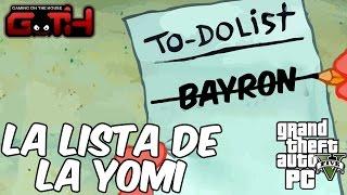 La Lista de Yomi - GTA V en Español - GOTH