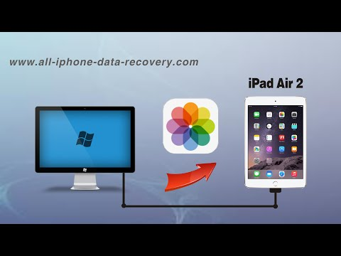 How to Transfer Photos from Computer to iPad Air 2, Import Pictures to iPad Air 2