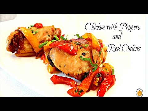 Chicken with Peppers and Onions ✿ Pollo con Peperoni ricetta