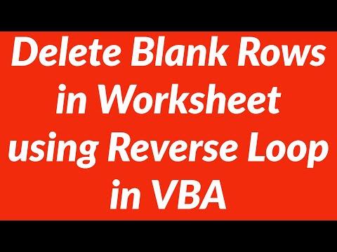 How to delete multiple blank rows in Excel worksheet using reverse for next loop
