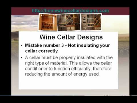 Wine Cellar Plans - 5 Biggest Mistakes People Make