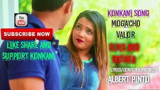 Konkani Song - Mogacho Valor - Elvis & Bushka..#albertpintochannel