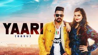Yaari (GGSU) | ( Full HD) | Tinka Sounti | New Punjabi Songs 2019 | Latest Punjabi Songs 2019