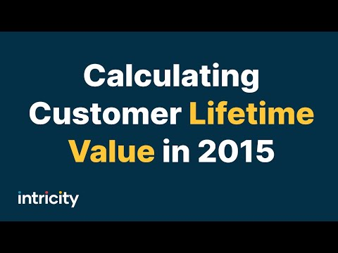 Calculating Customer Lifetime Value 2015