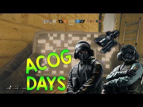 ACOG DAYS - Rainbow Six Siege