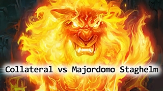 Collateral vs. Majordomo Staghelm 10 HC [Atlantiss, Wow Cataclysm, 20170201]