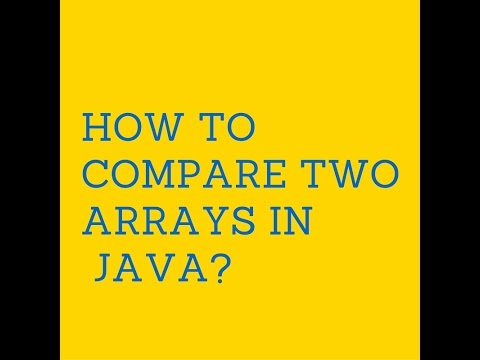 How to compare two arrays in java?