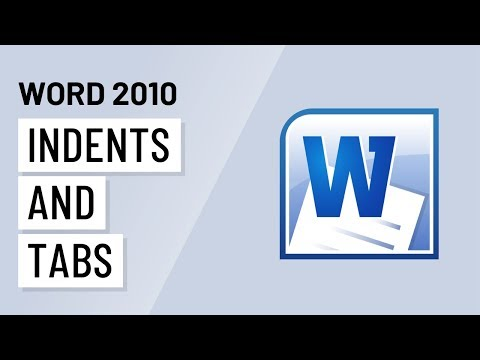 Word 2010: Indent and Tabs