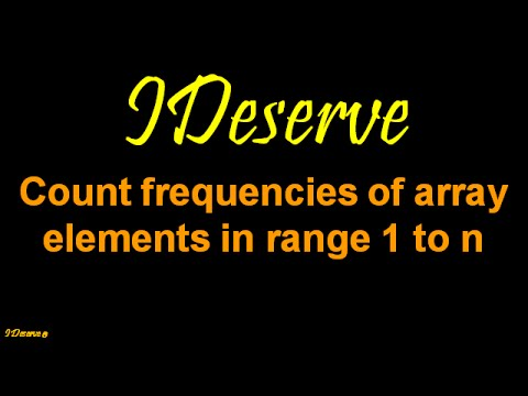 Count frequencies of array elements in range 1 to n