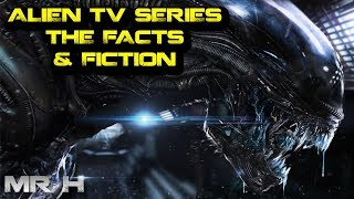 Download Alien TV Series - The Facts & The Fiction With The Disney Fox Merger Video