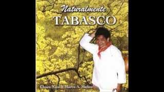 6 Choco Nico - La Fauna TabasqueÑa - Canciones TabasqueÑas
