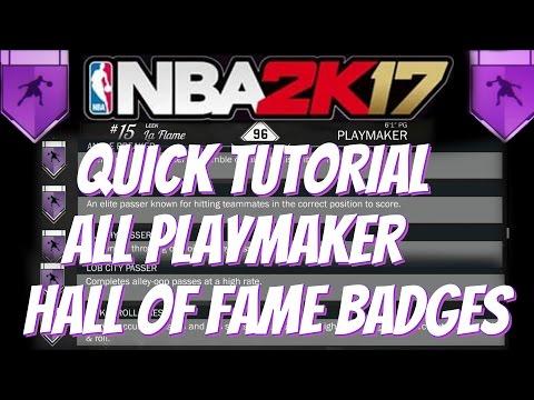 NBA 2K17 | ALL PLAYMAKER HALL OF FAME BADGES TUTORIAL