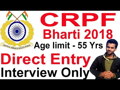 CRPF Bharti 2018 Direct Entry ,CRPF Vacancy 2018 Notification Out,latest Govt Job