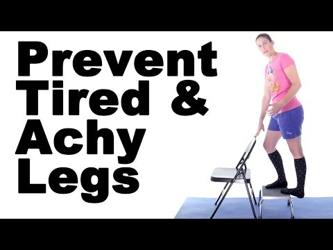 5 Best Ways to Prevent Aching Legs & Leg Fatigue - Ask Doctor Jo