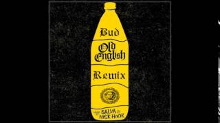 Bud - Old English Remix