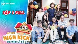 Gia đình là số 1 sitcom   tập 1 full: Tiến Luật làm mẹ giận vì nghe lời vợ Thu Trang