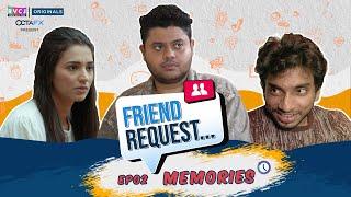Friend Request   Web Series   E02 - Memories   Ft. Badri, Anjali, Chote Miyan   RVCJ Originals