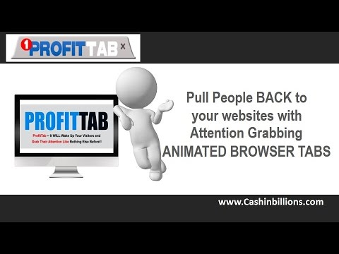 Profit Tab Review Video Demo   Open New Tab, Browser Tabs, Website Tab Attention Grabbers