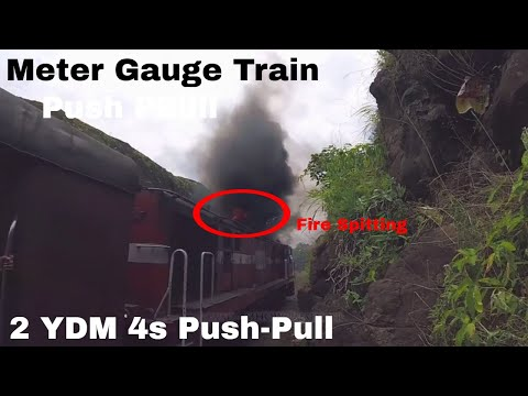 Fire Spitting : Two YDM 4s Work to take Passenger to Patalpani.