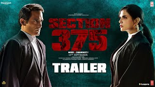 Section 375 Official Trailer | Akshaye Khanna, Richa Chadha,Ajay Bahl | Releasing 13 September 2019