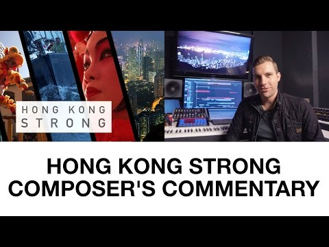 Hong Kong Strong: Composer's Commentary