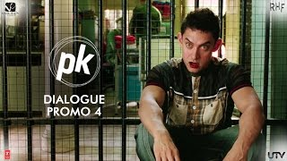 Achha | PK Dialogue Promo 4 | Aamir Khan & Anushka Sharma |  In Cinemas Now