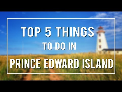 Xxx Mp4 TOP 5 THINGS TO DO IN PRINCE EDWARD ISLAND 3gp Sex