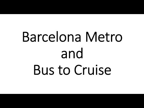Barcelona Metro and Bus to Cruise