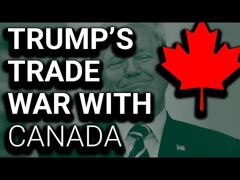 Trump Starts Trade War with...Canada?