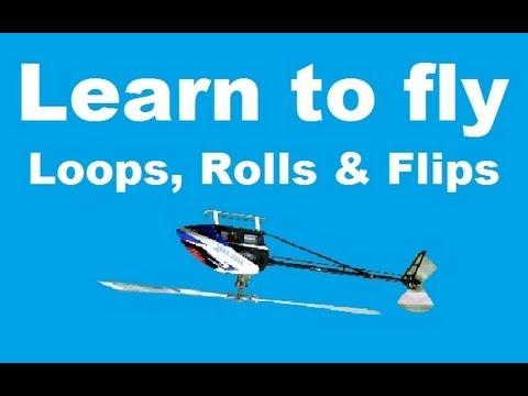 Learn to fly 3D - Loops, Rolls & Flips