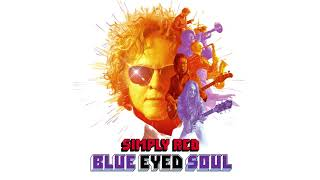 Simply Red - Don't Do Down (Official Audio)
