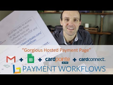 WORKFLOW- Accept Payments Online with Gmail Gorgias + Google + CardConnect + CardPointe HPP