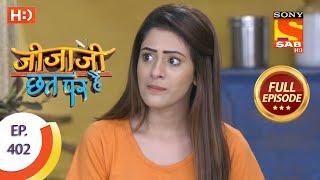 Jijaji Chhat Per Hai - Ep 402 - Full Episode - 19th July, 2019