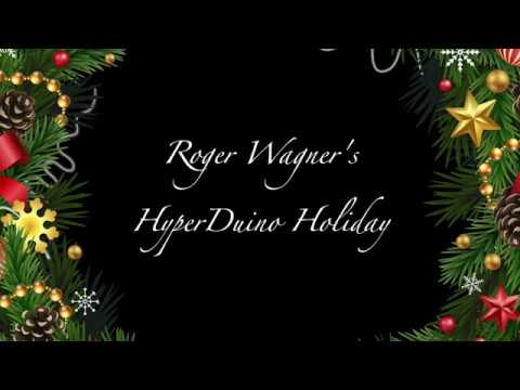 Roger Wagner's HyperDuino Holiday