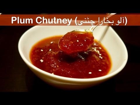 Plum Chutney   آلو بخارے کی چٹنی  - Cook with Huda