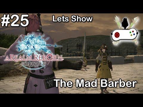 FFXIV #25 Unlock the Barber / Kosmetiker freischalten ♥ Lets Show Final Fantasy 14 [HD+]