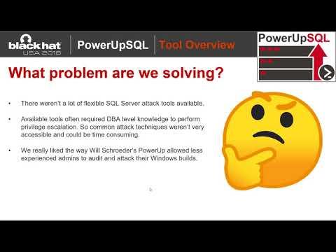 PowerUpSQL - 2018 Blackhat USA Arsenal Presentation
