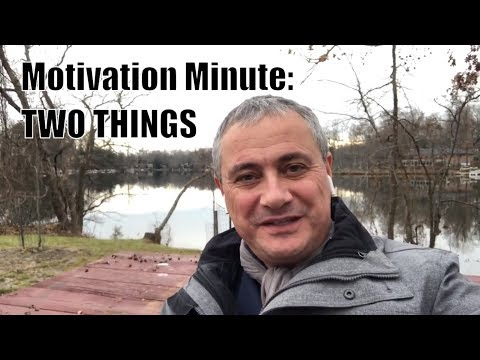 Monday Real Estate Agent Motivation - Two Things