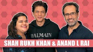 Shah Rukh Khan Interview | Aanand L Rai | Zero