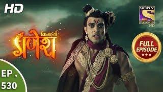Vighnaharta Ganesh - Ep 531 - Full Episode - 3rd September, 2019