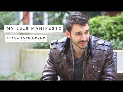 My 2018 Manifesto - Alexander Heyne