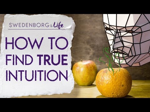 How to Find True Intuition - Swedenborg & Life