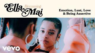Ella Mai - Becoming Ella Mai: Emotion, Love, Lust & Being Assertive | Vevo LIFT