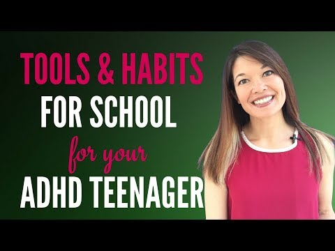 Tools for School for Your ADHD Teenager with Executive Functioning Issues