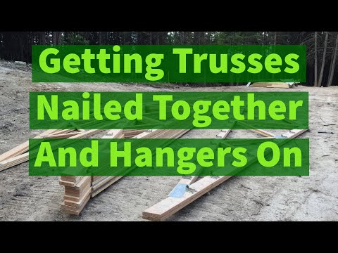 Getting Trusses Nailed Ready To Set - Pole Barn House EP 2