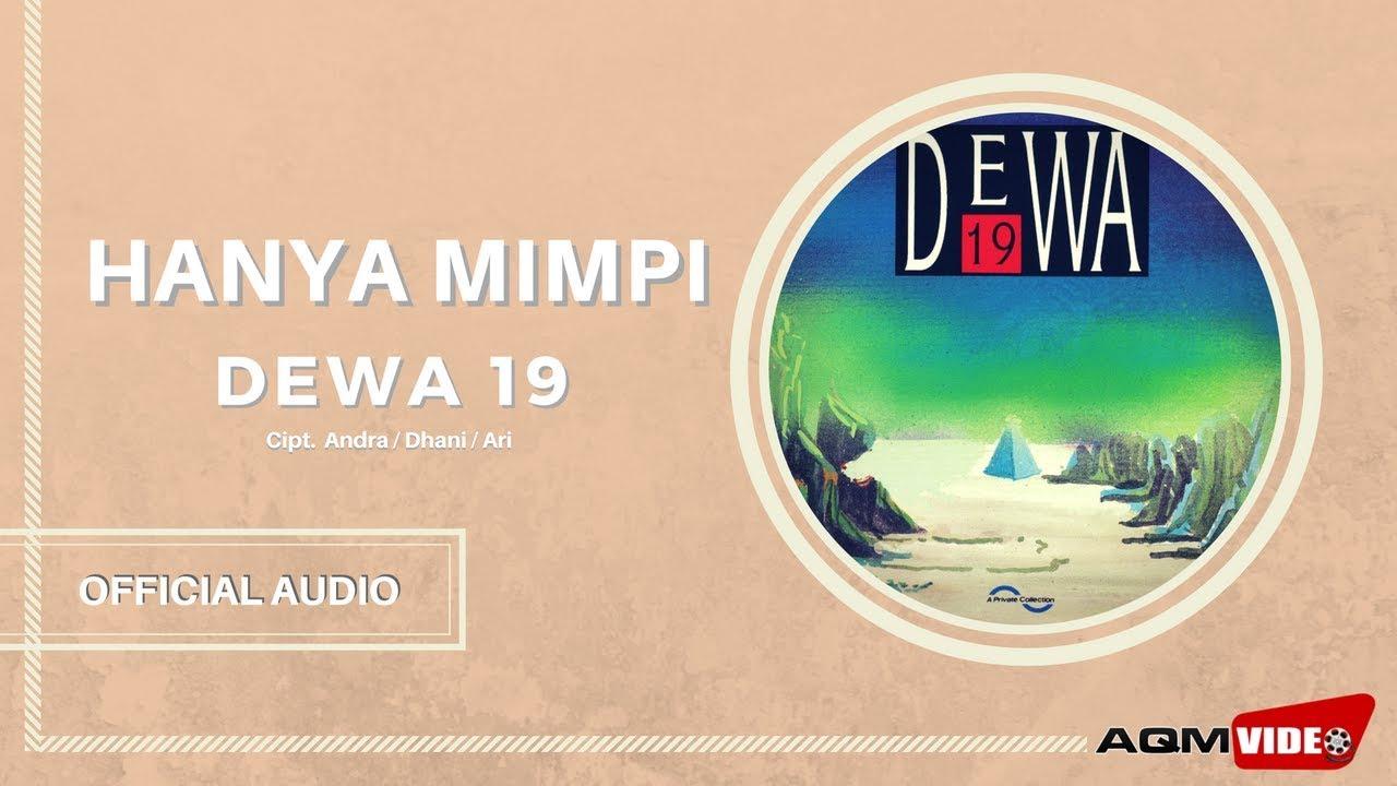 Download Dewa 19 - Hanya Mimpi MP3 Gratis