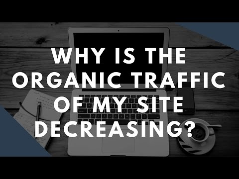 Why is my organic traffic down for my website - (SEO Tip)