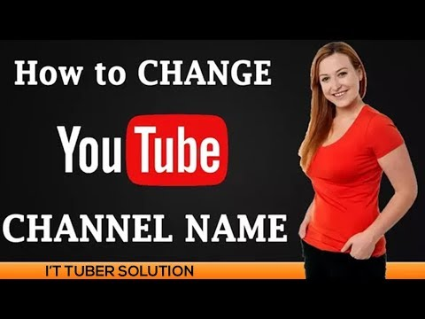 How to change YouTube channel name without changing Gmail by Google profile-2018