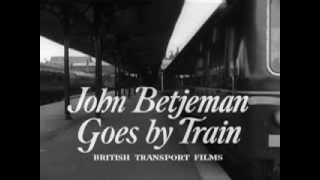 John Betjeman Goes By Train: Kings Lynn - Hunstanton